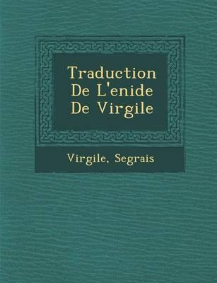 Traduction de L'En Ide de Virgile (Paperback)