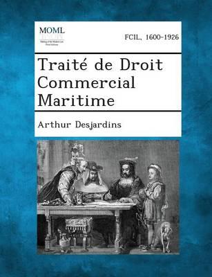 Traite de Droit Commercial Maritime (Paperback)