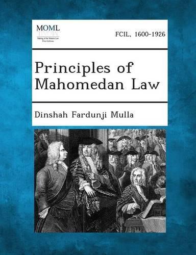Principles of Mahomedan Law (Paperback)
