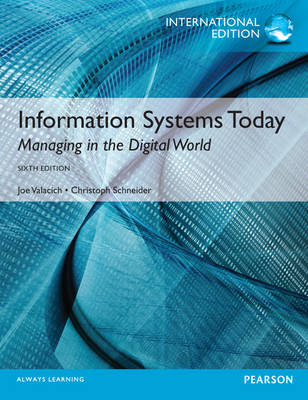 Information Systems Today plus MyMISLab with Pearson eText, International Edition