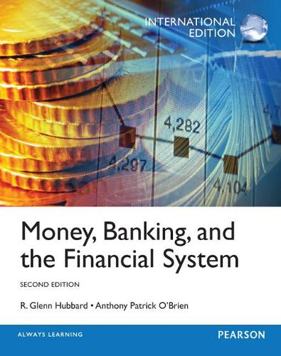 Money, Banking and the Financial System, International Edition (Paperback)