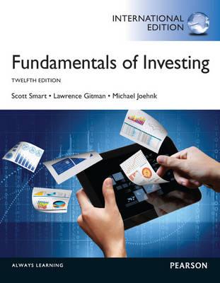 Fundamentals of Investing plus MyFinanceLab with Pearson eText, International Editon