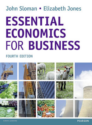 Essential Economics for Business (formerly Economics and the Business Environment) (Paperback)
