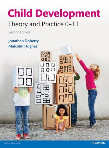 Child Development: Theory and Practice 0-11 (Paperback)