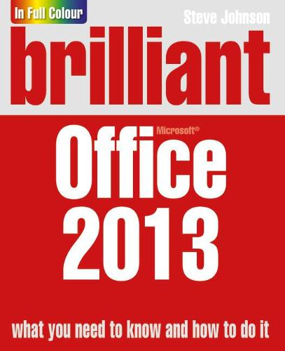 Brilliant Office 2013 - Brilliant Computing (Paperback)