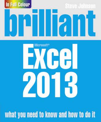 Brilliant Excel 2013 - Brilliant Computing (Paperback)