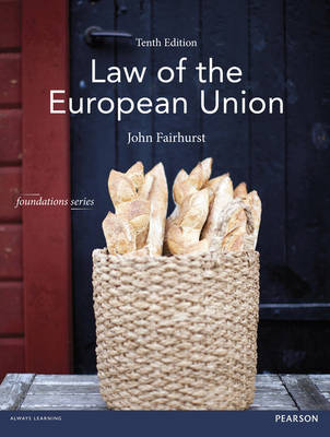 Law of the European Union MLC Pack - Foundation Studies in Law Series