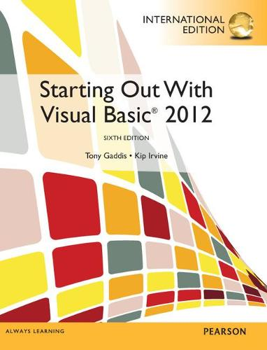 Starting out with Visual Basic and MyProgramingLab with Pearson eText: International Edition