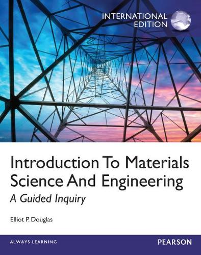 Introduction to Materials Science,International Edition (Paperback)