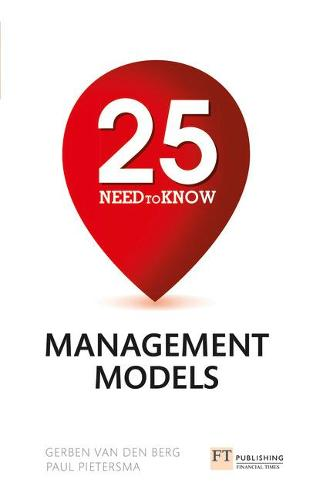 25 Need-To-Know Management Models (Paperback)