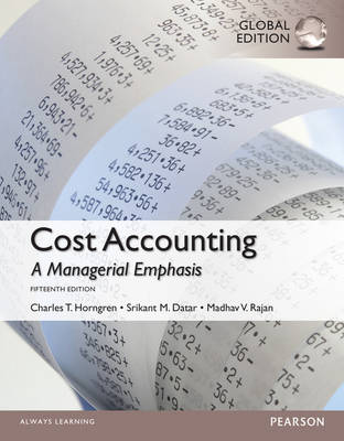 Cost Accounting, Global Edition (Paperback)