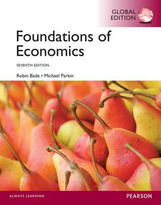 Foundations of Economics, Global Edition (Paperback)