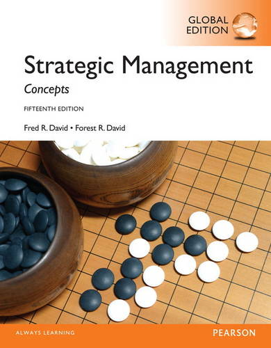 Strategic Management: A Competitive Advantage Approach, Concepts with MyManagementLab, Global Edition