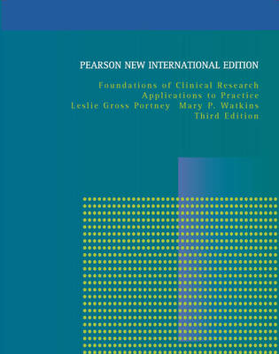 Foundations of Clinical Research: Pearson New International Edition: Applications to Practice (Paperback)