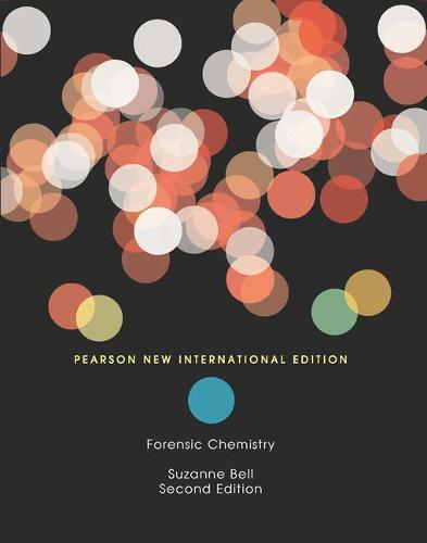 Forensic Chemistry: Pearson New International Edition (Paperback)