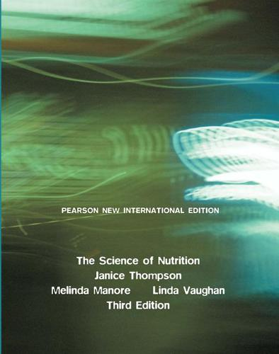 Science of Nutrition, The: Pearson New International Edition (Paperback)