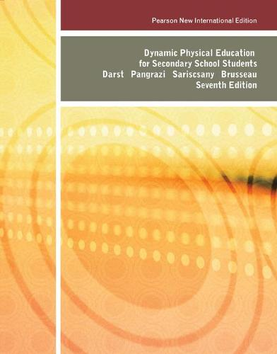 Dynamic Physical Education for Secondary School Students: Pearson New International Edition (Paperback)