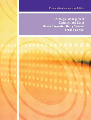 Strategic Management: Pearson New International Edition: Concepts and Cases (Paperback)