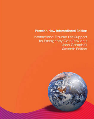International Trauma Life Support for Emergency Care Providers: Pearson New International Edition (Paperback)