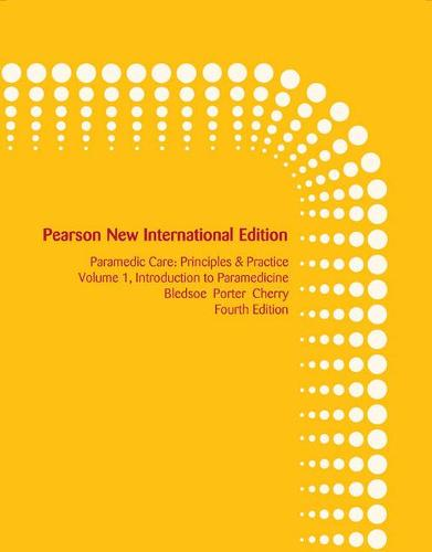 Paramedic Care: Pearson New International Edition: Principles & Practice, Volume 1, Introduction to Paramedicine (Paperback)