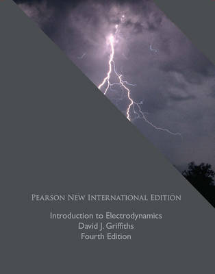 Introduction to Electrodynamics: Pearson New International Edition (Paperback)