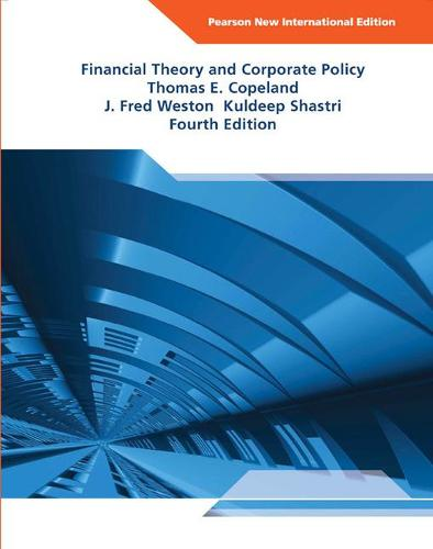 Financial Theory and Corporate Policy: Pearson New International Edition (Paperback)