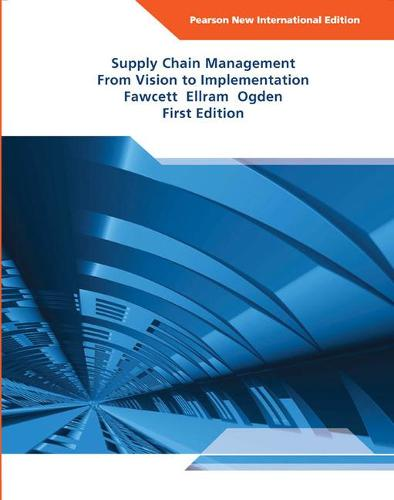 Supply Chain Management: Pearson New International Edition: From Vision to Implementation (Paperback)