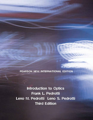 Introduction to Optics: Pearson New International Edition (Paperback)