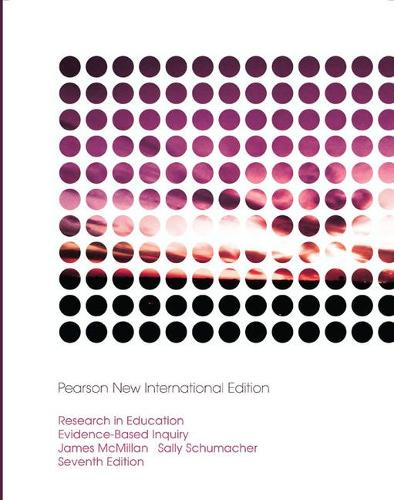 Research in Education: Pearson New International Edition: Evidence-Based Inquiry (Paperback)