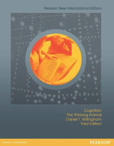 Cognition: Pearson New International Edition: The Thinking Animal (Paperback)
