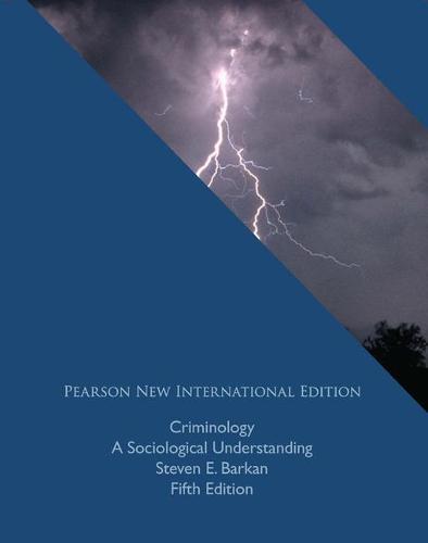 Criminology: Pearson New International Edition: A Sociological Understanding (Paperback)