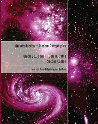 Introduction to Modern Astrophysics, An: Pearson New International Edition (Paperback)