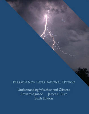 Understanding Weather and Climate (Paperback)
