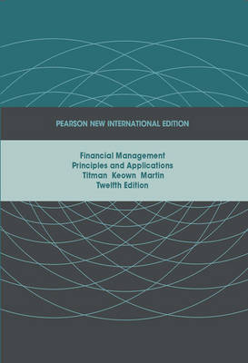 Financial Management: Principles and Applications (Paperback)