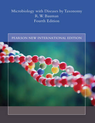 Microbiology with Diseases by Taxonomy: Pearson New International Edition (Paperback)