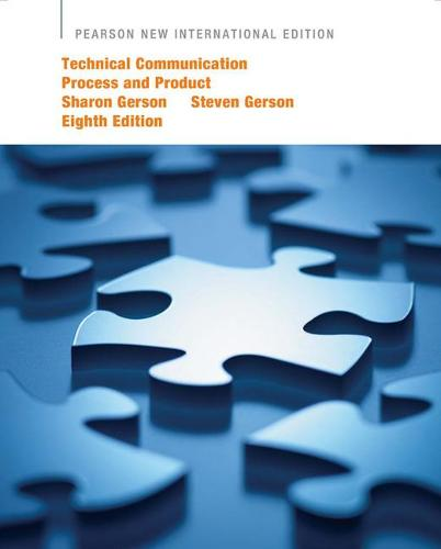 Technical Communication: Pearson New International Edition: Process and Product (Paperback)