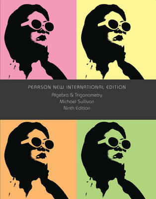 Algebra and Trigonometry: Pearson New International Edition (Paperback)