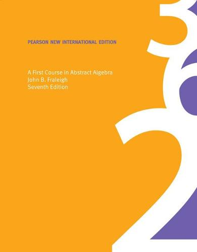 First Course in Abstract Algebra, A: Pearson New International Edition (Paperback)