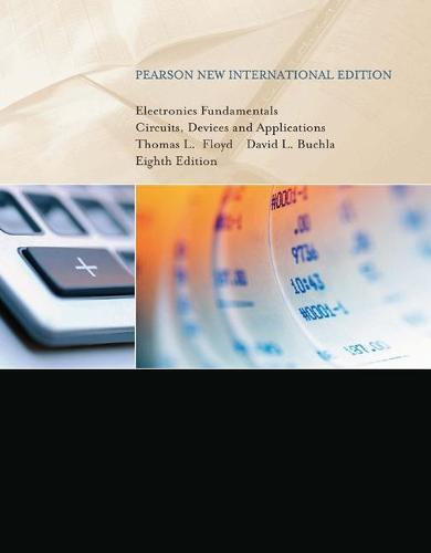 Electronics Fundamentals: Pearson New International Edition: Circuits, Devices & Applications (Paperback)