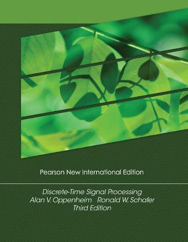 Discrete-Time Signal Processing: Pearson New International Edition (Paperback)