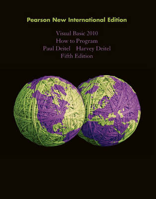 Visual Basic 2010 How to Program: Pearson New International Edition