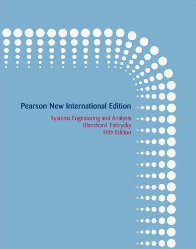 Systems Engineering and Analysis: Pearson New International Edition (Paperback)
