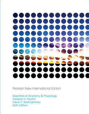Essentials of Anatomy & Physiology: Pearson New International Edition (Paperback)