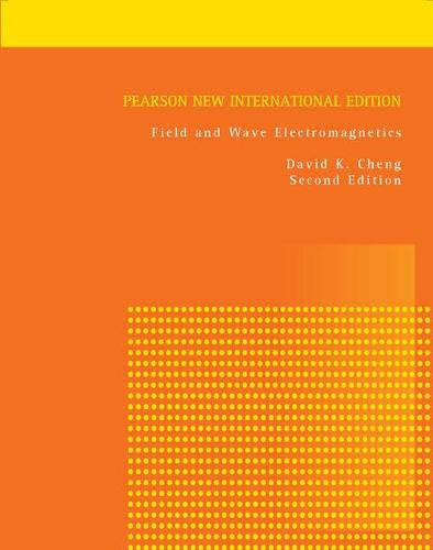Field and Wave Electromagnetics: Pearson New International Edition (Paperback)