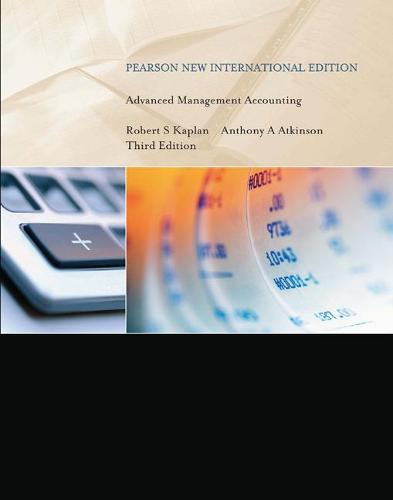 Advanced Management Accounting: Pearson New International Edition (Paperback)