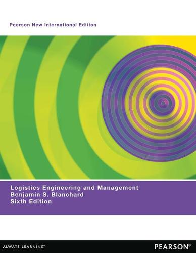 Logistics Engineering & Management: Pearson New International Edition (Paperback)