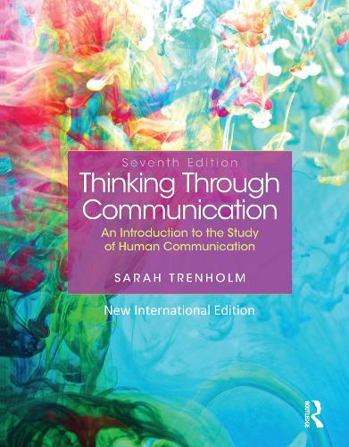 Thinking Through Communication: Pearson New International Edition (Paperback)
