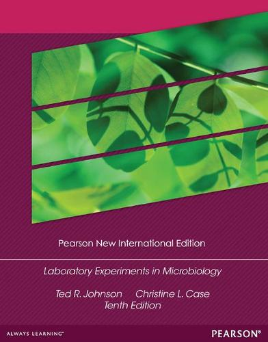 Laboratory Experiments in Microbiology: Pearson New International Edition (Paperback)