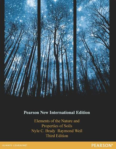 Elements of the Nature and Properties of Soils: Pearson New International Edition (Paperback)