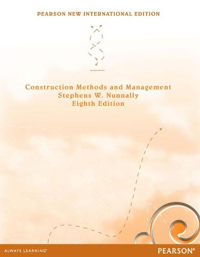 Construction Methods and Management: Pearson New International Edition (Paperback)